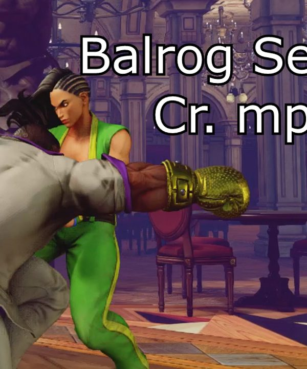 【スト5】Balrog Season 2 Cr. mp Meaty Setups