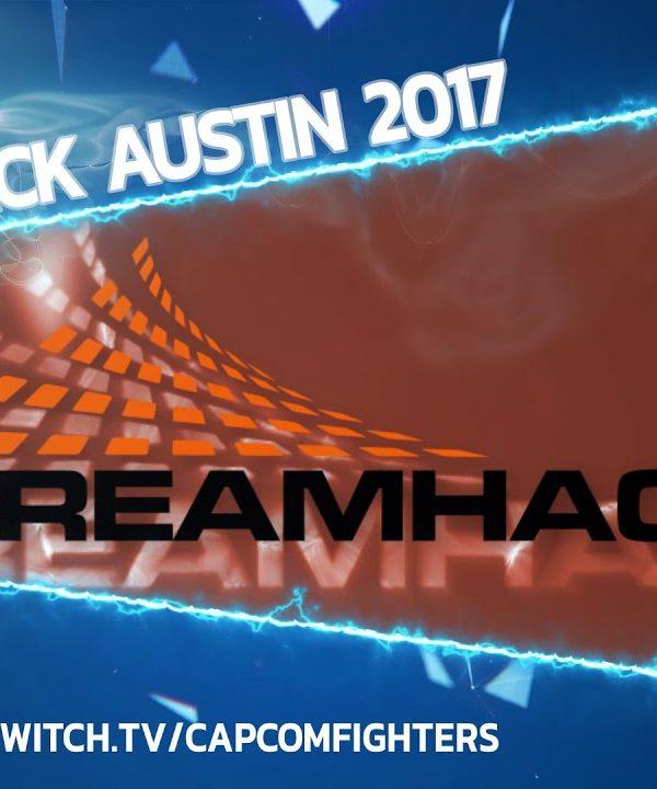 【スト5】DreamHack Austin 2017 Trailer