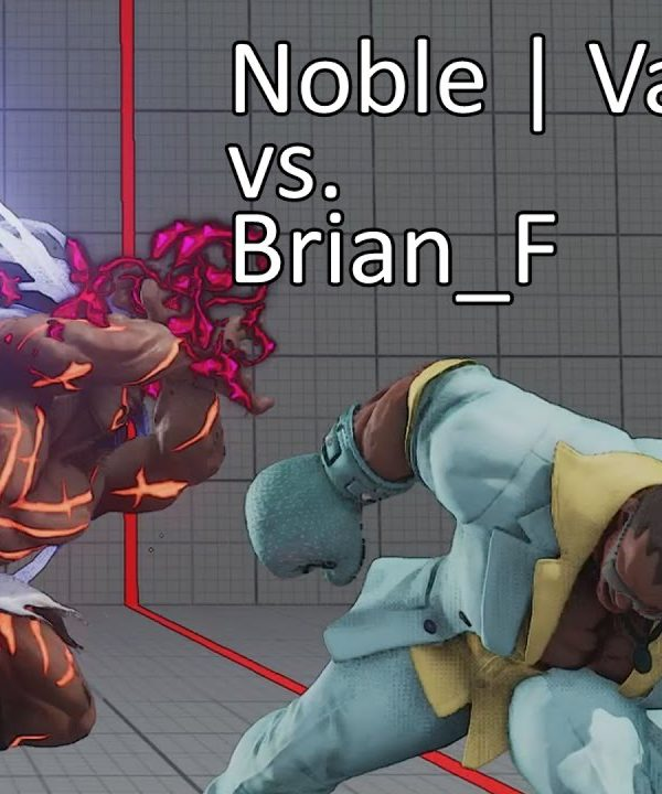 【スト5】Noble | Vagabond (Necalli) vs. Brian_F (Balrog)