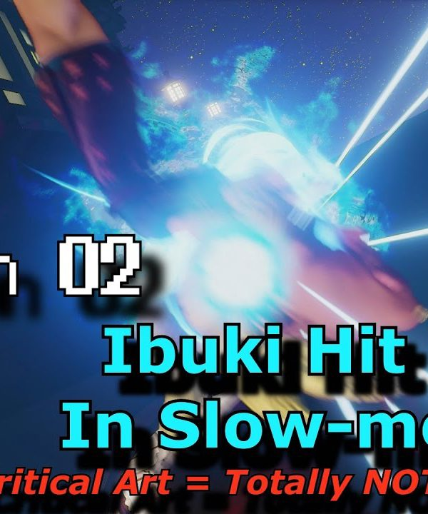 【スト5】S.02 S.F.V. Slow Motion Hit Boxes – Ibuki