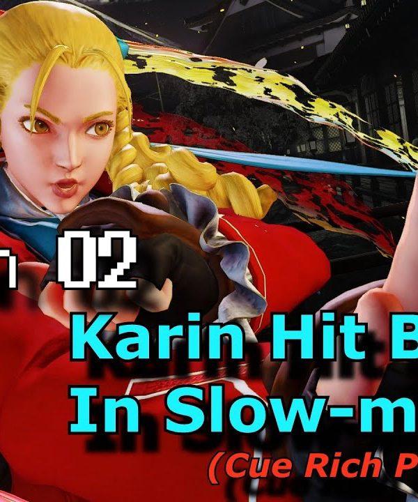 【スト5】S.02 S.F.V. Slow Motion Hit Boxes – Karin