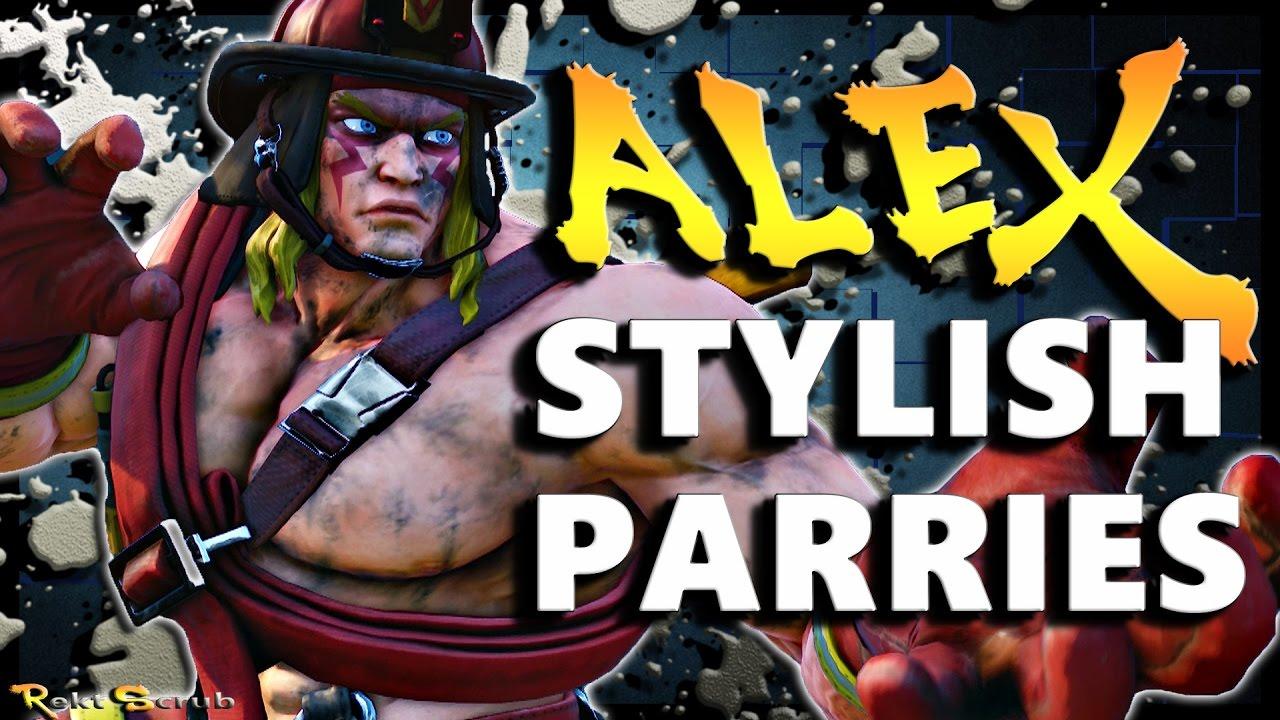 【スト5】SFV – ALEX Stylish Parry Dirt Vol. 1 * Compilation * – SF5