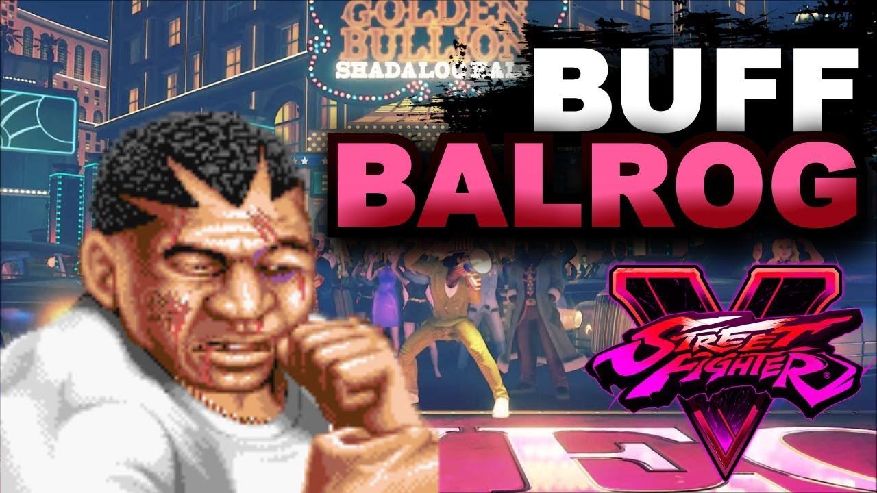【スト5】SFV * Buff Balrog For Arcade Edition