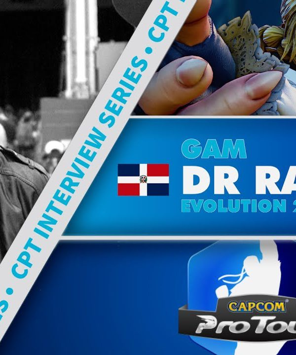 【スト5】SFV: CPT Interview Series – DR Ray (Evo 2017)