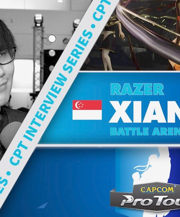 【スト5】SFV: CPT Interview Series – Xian (Battle Arena Melbourne 9)
