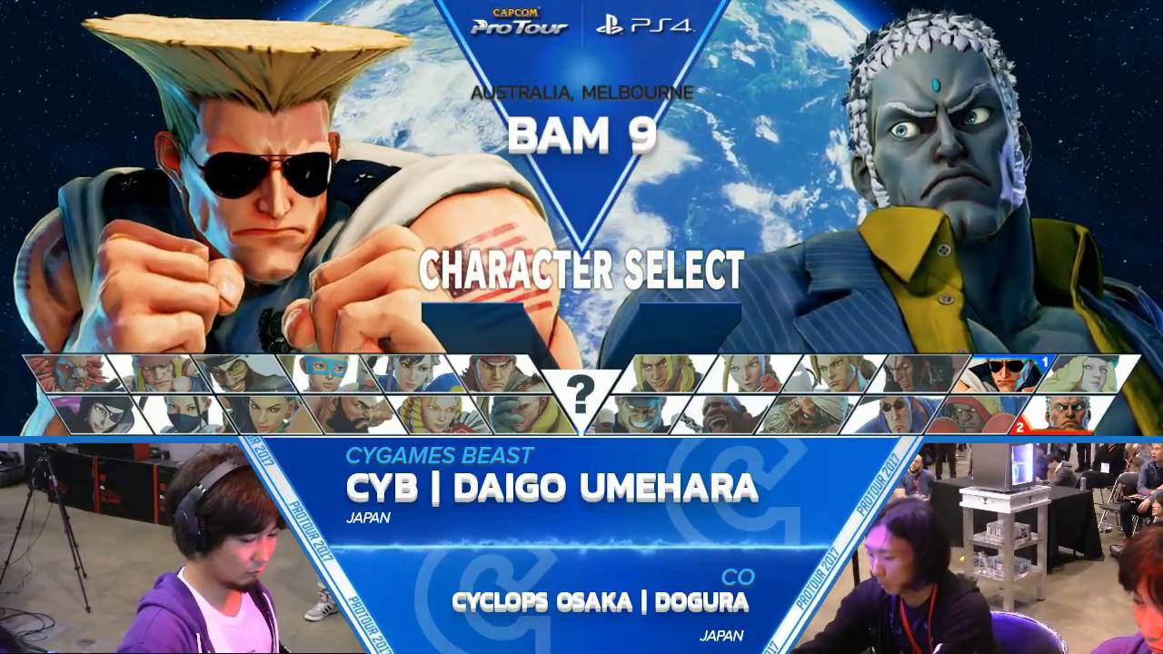 【スト5】SFV: CYB   Daigo vs Cyclops Osaka   Dogura – Battle Arena Melbourne 9 Top 32 – CPT 2017