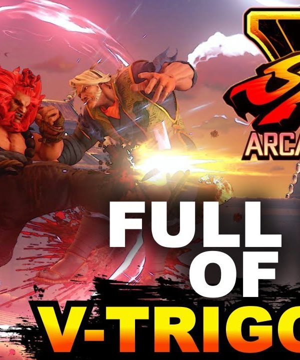【スト5】SFV * Full List of New V-Triggers For Arcade Edition