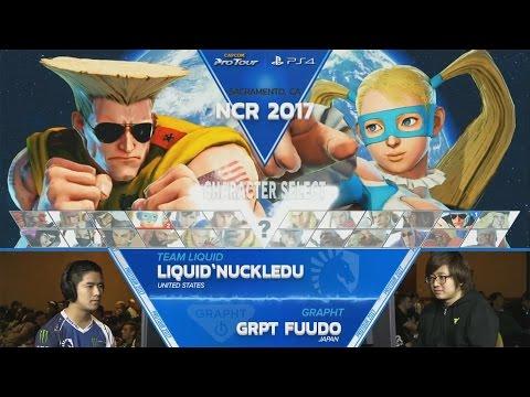 【スト5】SFV: Liquid'NuckleDu vs GRPT Fuudo – NCR 2017 Top 8 – CPT 2017