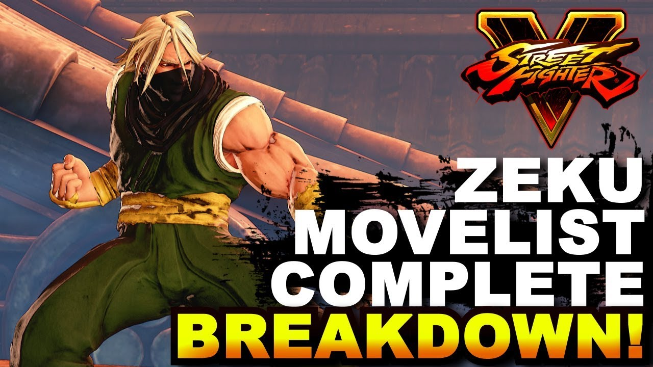 【スト5】SFV * Old & Young Zeku Movelist / Complete Breakdown