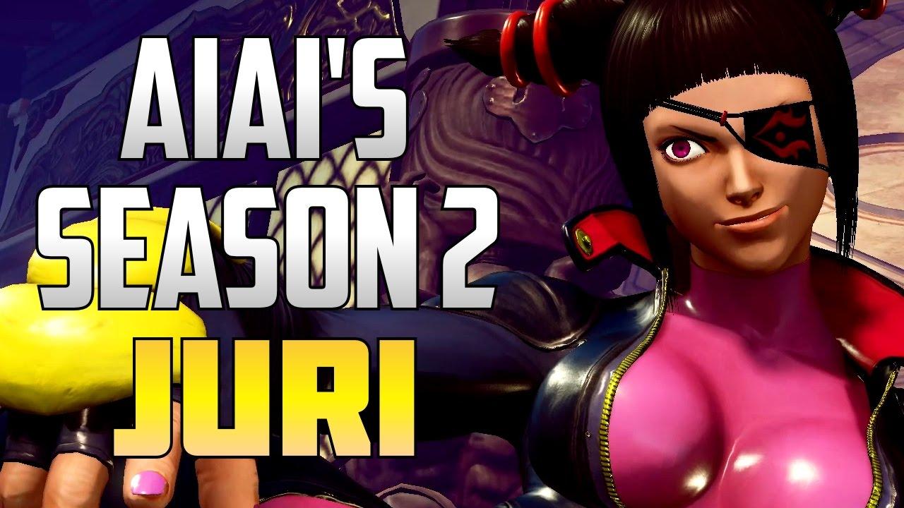 【スト5】SFV S2 ▰ AiAi's Season 2 Juri