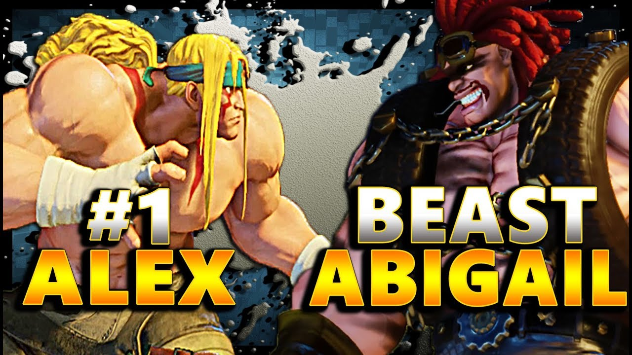 【スト5】SFV – The BEST Alex Vs The Beastliest Abigail   EPIC RunBack -FT5- SF5