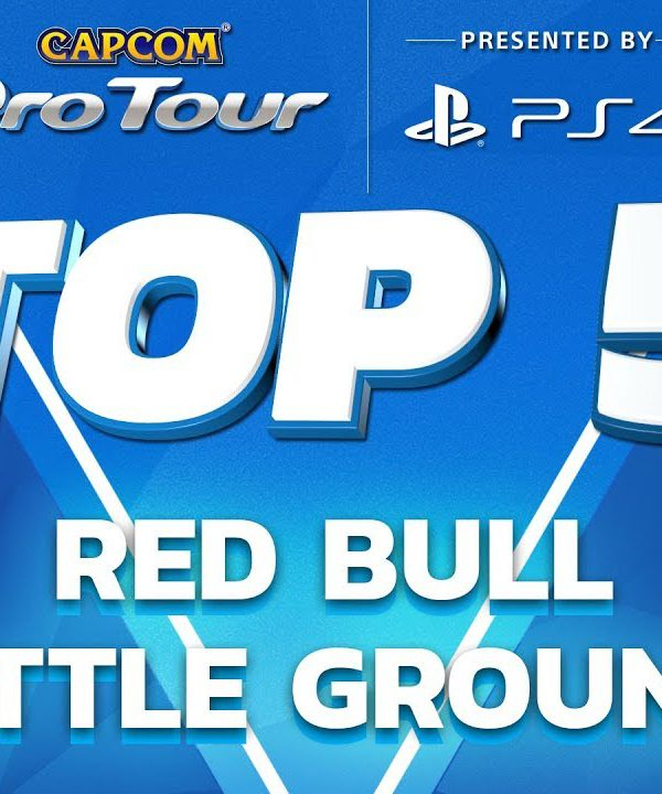 【スト5】SFV: TOP 5 MOMENTS – RED BULL BATTLE GROUNDS – NA REGIONAL FINALS – CPT 2017