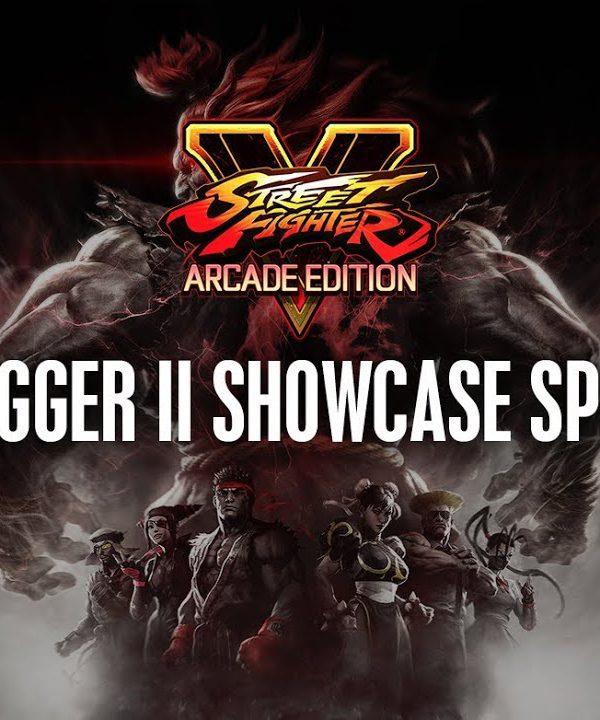 【スト5】SFV: V-Trigger II Showcase Special