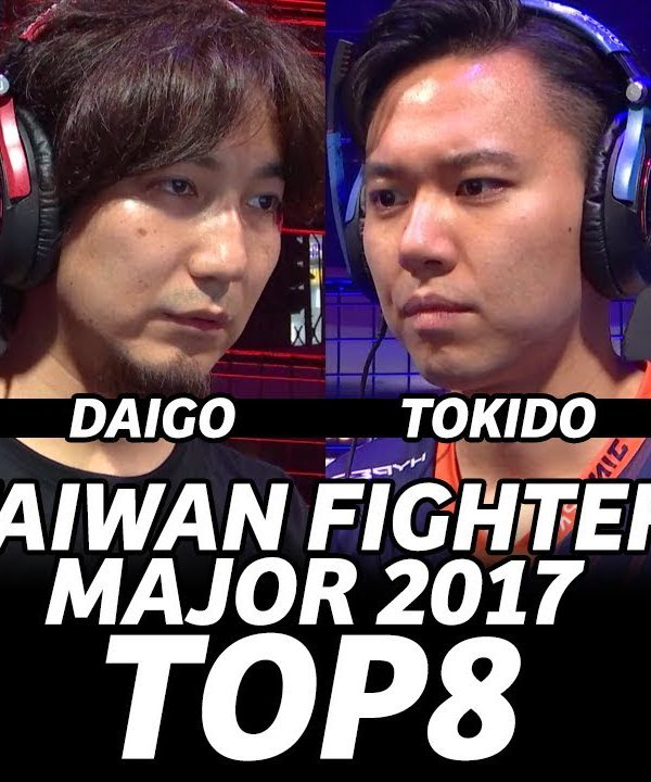 【スト5】TWFIGHTER MAJOR 2017 SFV TOP 16 TOP 8 Grand Finals (TIMESTAMP) StormKubo Daigo Tokido Kichipamu